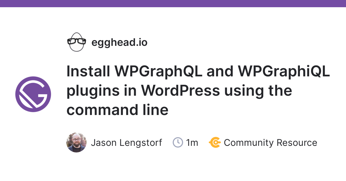 gatsby: Install WPGraphQL and WPGraphiQL plugins in WordPress using the command line - RapidAPI